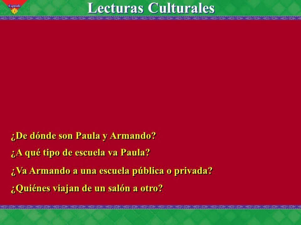 4 Lecturas Culturales ¿De dónde son Paula y Armando.
