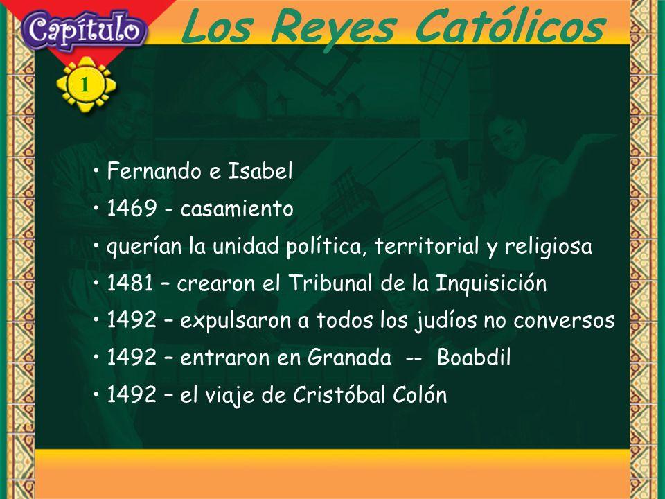 1 Los Reyes Católicos Fernando e Isabel 1469 - casamiento querían la unidad política, territorial y religiosa 1481 – crearon el Tribunal de la Inquisi