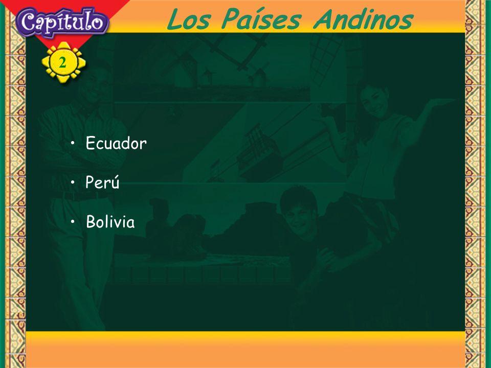 2 Los Países Andinos Ecuador Perú Bolivia