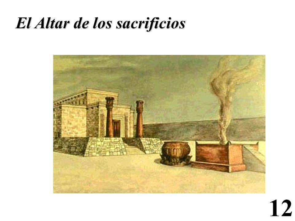 12 El Altar de los sacrificios