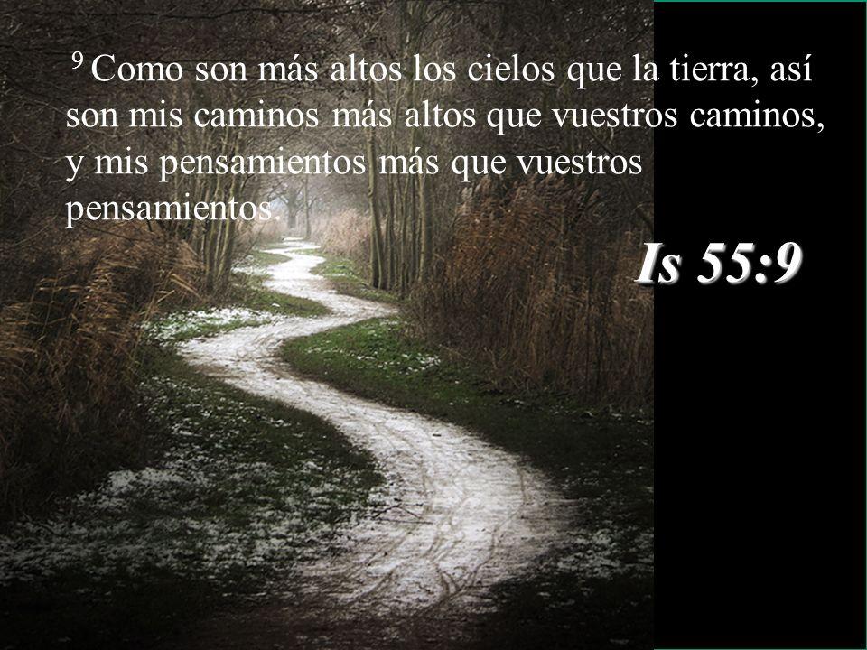 21 11 Porque yo sé los pensamientos que tengo acerca de vosotros, dice Jehová, pensamientos de paz, y no de mal, para daros el fin que esperáis Is 55: