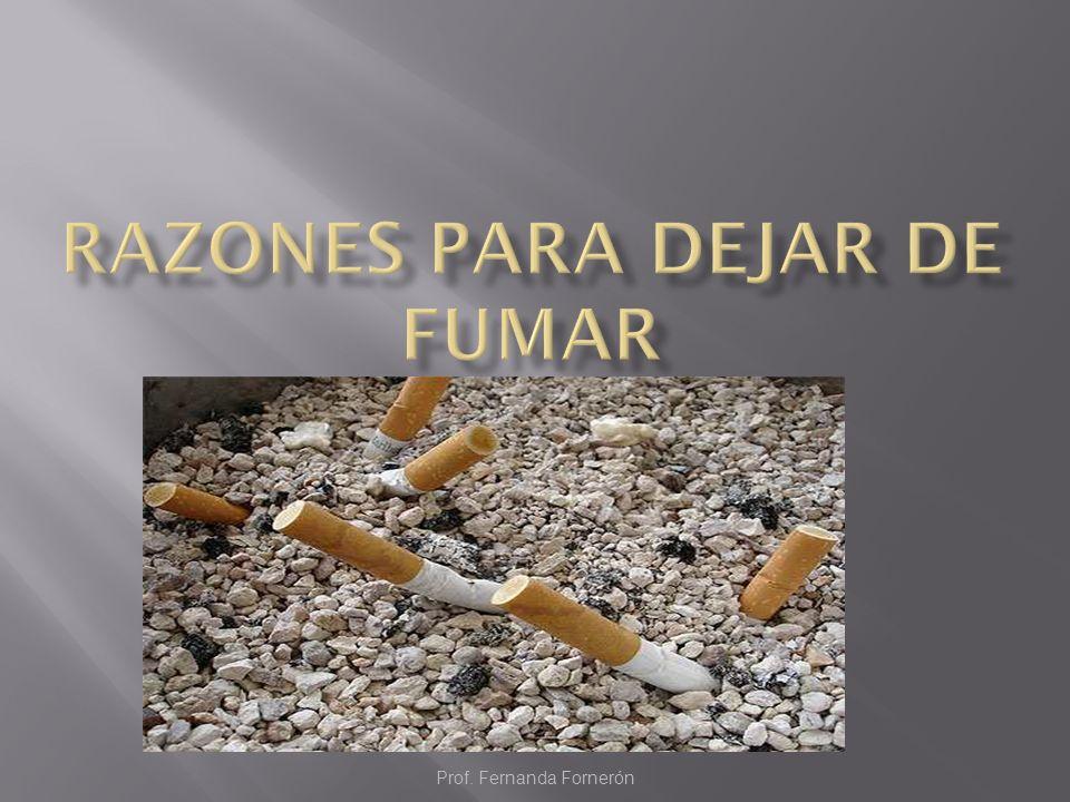 Motivos sociales: Fumar es un acto social que se realiza con grupos de amigos en comidas y cenas, en reuniones...