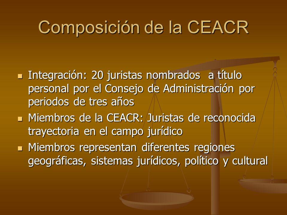 Composición de la CEACR Integración: 20 juristas nombrados a título personal por el Consejo de Administración por periodos de tres años Integración: 2