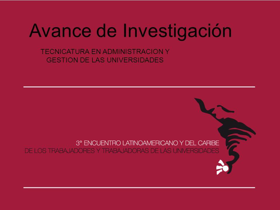 Avance de Investigación TECNICATURA EN ADMINISTRACION Y GESTION DE LAS UNIVERSIDADES