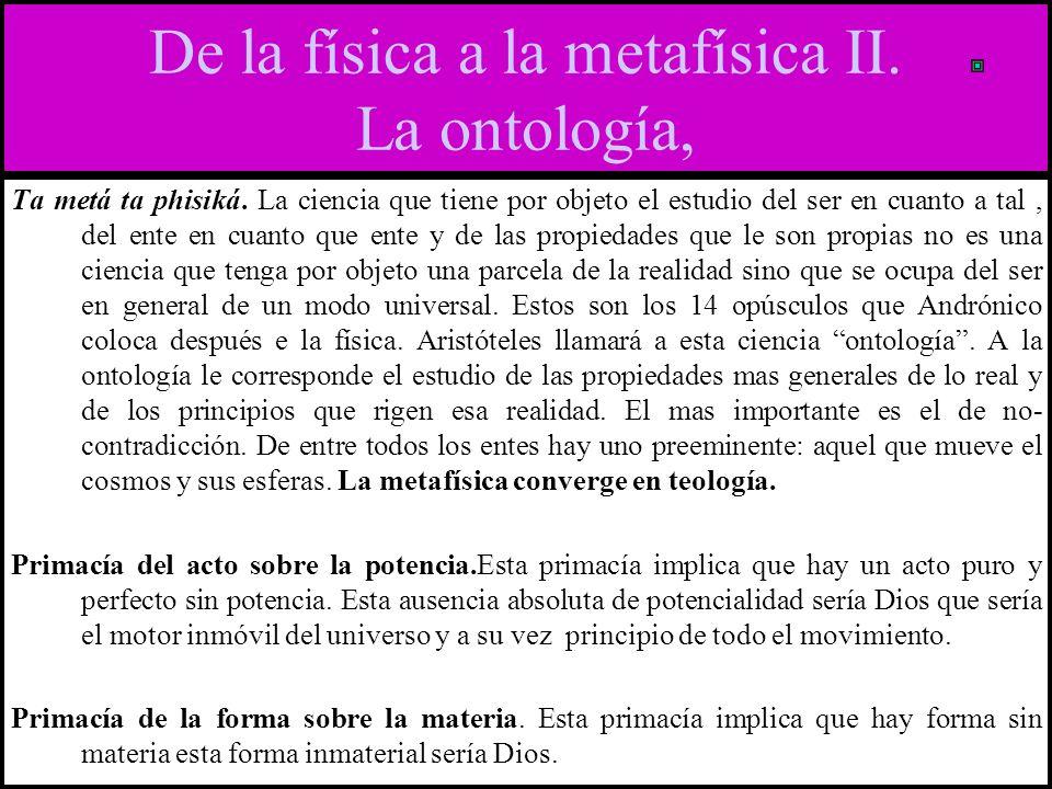 De la física a la metafísica II.La ontología, Ta metá ta phisiká.
