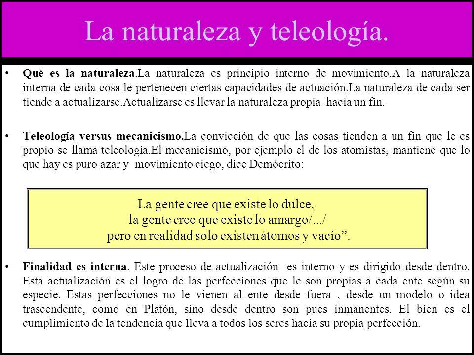 La naturaleza y teleología.