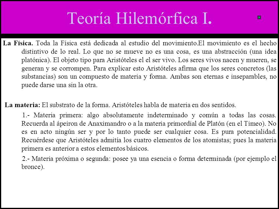 Teoría Hilemórfica I.La Física.