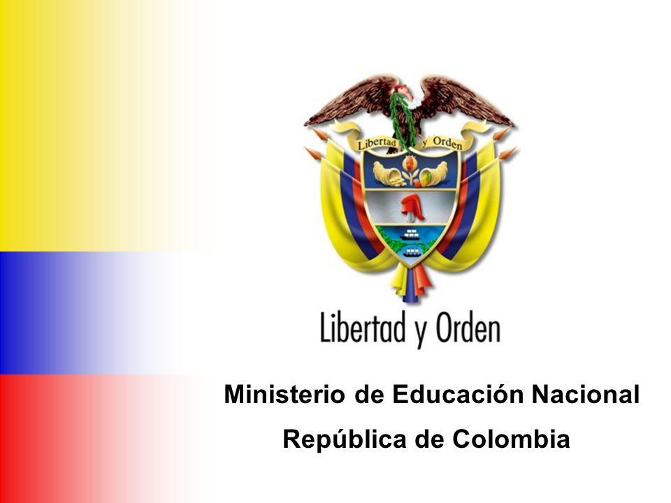 Ministerio de Educación Nacional República de Colombia Metas y Estrategias NivelMetaEstrategias Educación Superior 18 – 23 años Cobertura bruta: 2003: 21,4% (T&T: 3,7% y U: 17,7%) 2019: 50% (T&T: 30% y U: 20%) Cambio en la composición de la matrícula: 2003: T&T: 25%, U: 75% 2019: T&T: 60%, U: 40% Disminución de la tasa de deserción: 2003: 50% 2019: 25% Consolidar un modelo de financiación desde la demanda Adecuar y flexibilizar la oferta: –Desconcentrar la oferta –Ampliar educación virtual –Formación por ciclos Disminuir la deserción estudiantil Cobertura: ¿Hacia donde vamos?