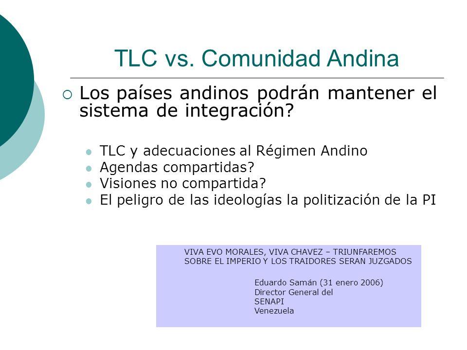 TLC vs. Comunidad Andina Los países andinos podrán mantener el sistema de integración? TLC y adecuaciones al Régimen Andino Agendas compartidas? Visio