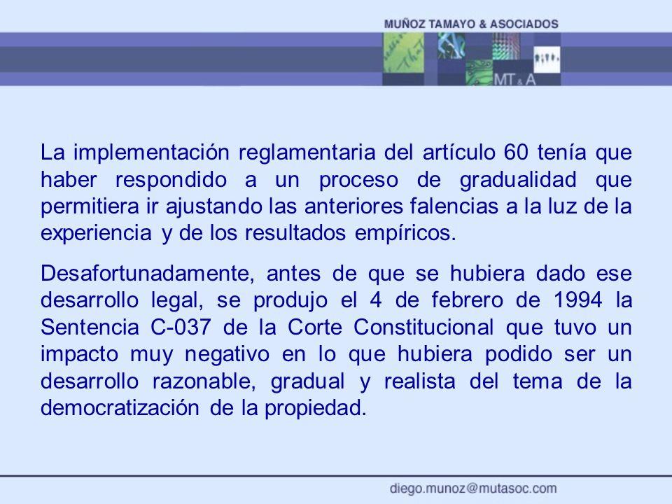 La implementación reglamentaria del artículo 60 tenía que haber respondido a un proceso de gradualidad que permitiera ir ajustando las anteriores fale