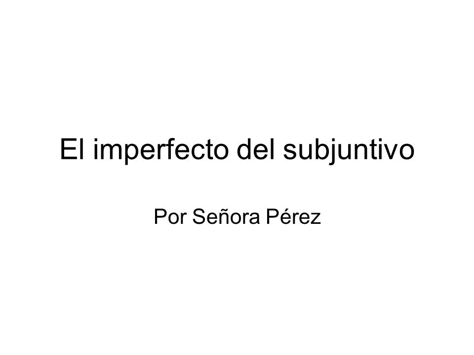 Recuerda: Cuando es necesario usar el subjuntivo UWEIRDO (If the first clause expresses: Uncertainty/Unexpected, Wish, Emotion, Impersonal Expression, Requests/Recommendations, Doubts/Disbeliefs, Ojalá) 2 clauses with a different subject