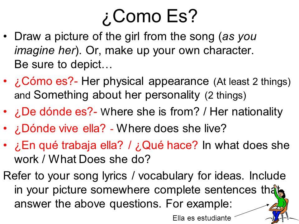 Él es Ella es Moreno (a) Rubio(a) Castaño(a) Generoso (a) Tacaño(a) Gordo(a) Delgado(a) / Flaco(a) Tonto(a) Inteligente Dime - Pobre Rico Negro(a) Blanco(a) Educado(a) Mal educado La chica / muchacha -He is -She is -Dark -Blonde -Light brown -Generous -Stingy -Fat - Skinny/thin -Dumb/silly -intelligent -Tell me -Poor -Rich -Black -White -Well-mannered -Rude -The Girl Humilde Arogante Bajo(a) Alto(a) Feliz Triste Anarquista Un / uno/ una Deportista Divertido(a) Viejo(a) Joven Bonito(a) / guapo(a) Feo(a) Yo quiero saber Es listo(a) Está listo(a) -Humble -Arrogant -Short -Tall -Happy -Sad -Anarchist -One / a(n) -Athlete -Fun -Old -Young -Pretty -Ugly -I want to know -Is smart -Is ready Vocabulario