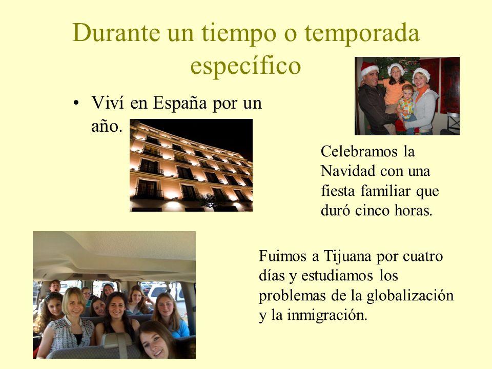 Acciones/eventos hechos y terminados en el pasado Ejemplos: Cumplí diez y ocho años la semana pasada. Estuve en España el verano pasado. Fuimos al des
