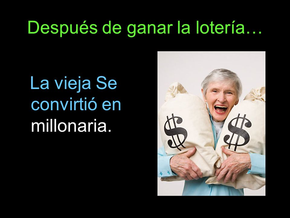 Después de ganar la lotería… La vieja Se convirtió en millonaria.