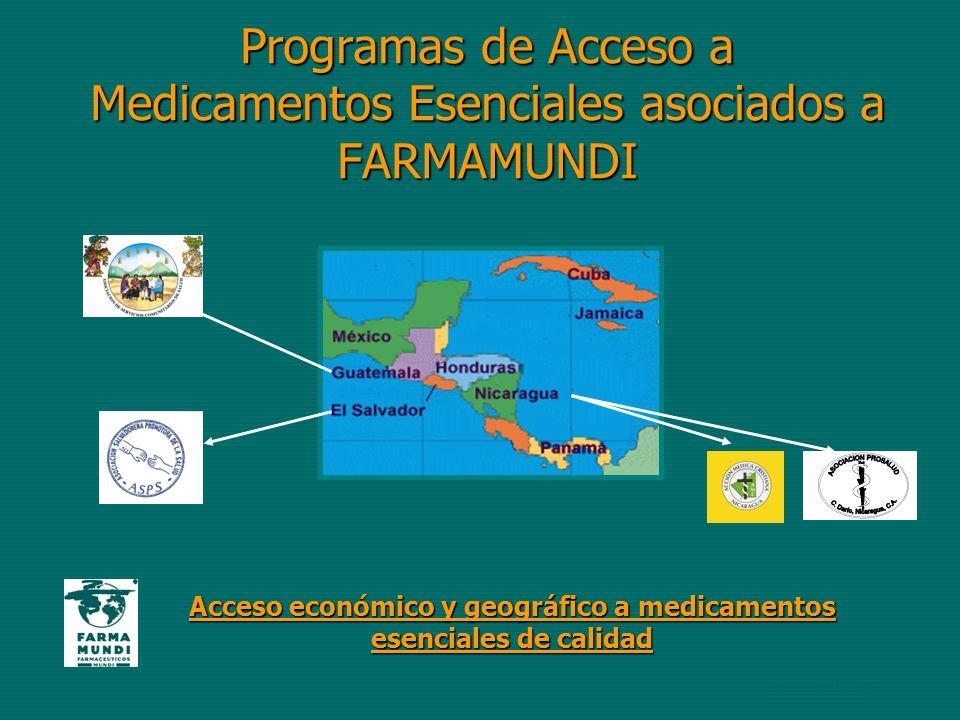 Programas de Acceso a Medicamentos Esenciales asociados a FARMAMUNDI Acceso económico y geográfico a medicamentos esenciales de calidad Farmamundi 2.006