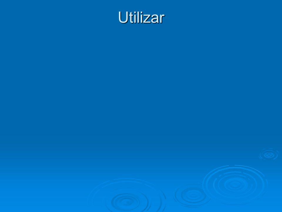Utilizar