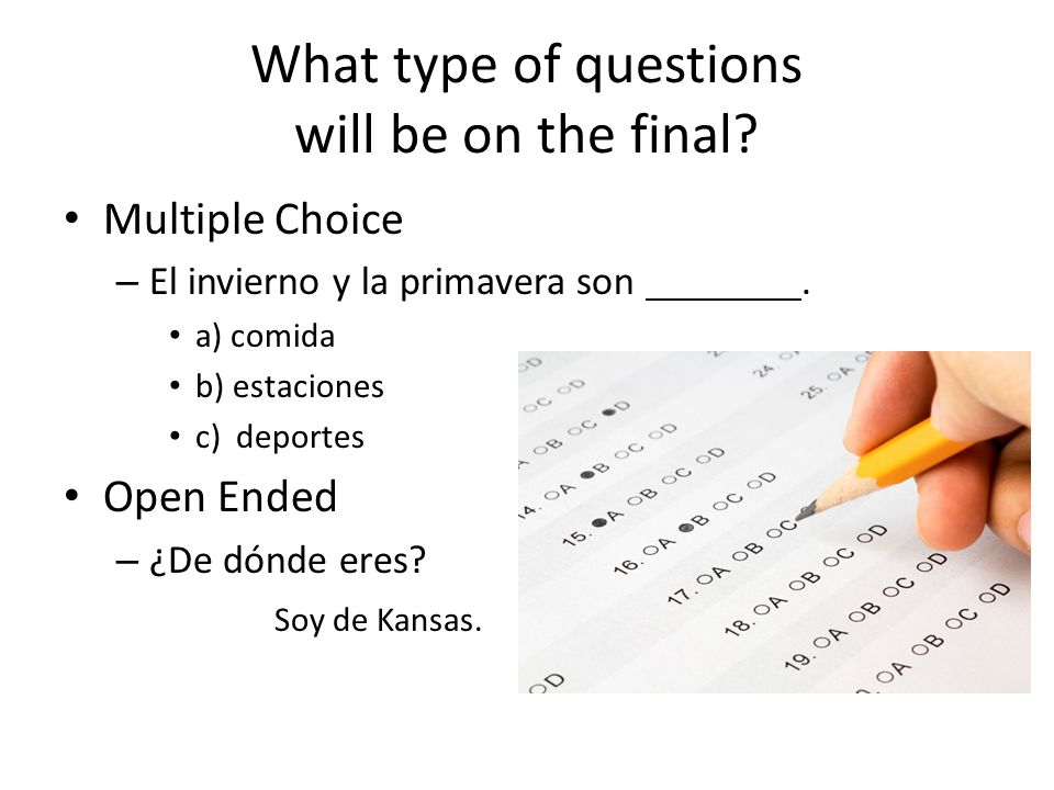 What type of questions will be on the final.Short Description – ¿Cómo es tu familia.