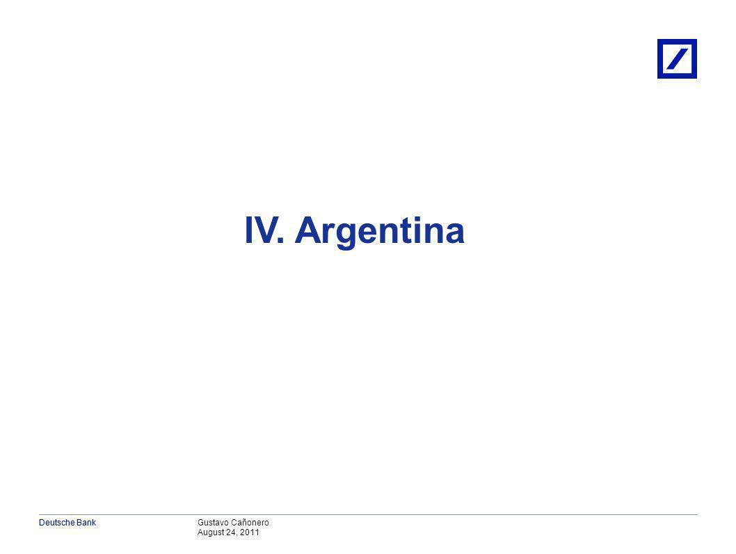 Gustavo Cañonero August 24, 2011 Deutsche Bank En LA, la performance económica reciente ha tenido mucho de suerte y poco de inversión, Colombia y Perú las excepciones Estimaciones utilizando cálculos de equilibrio parcial Avg.