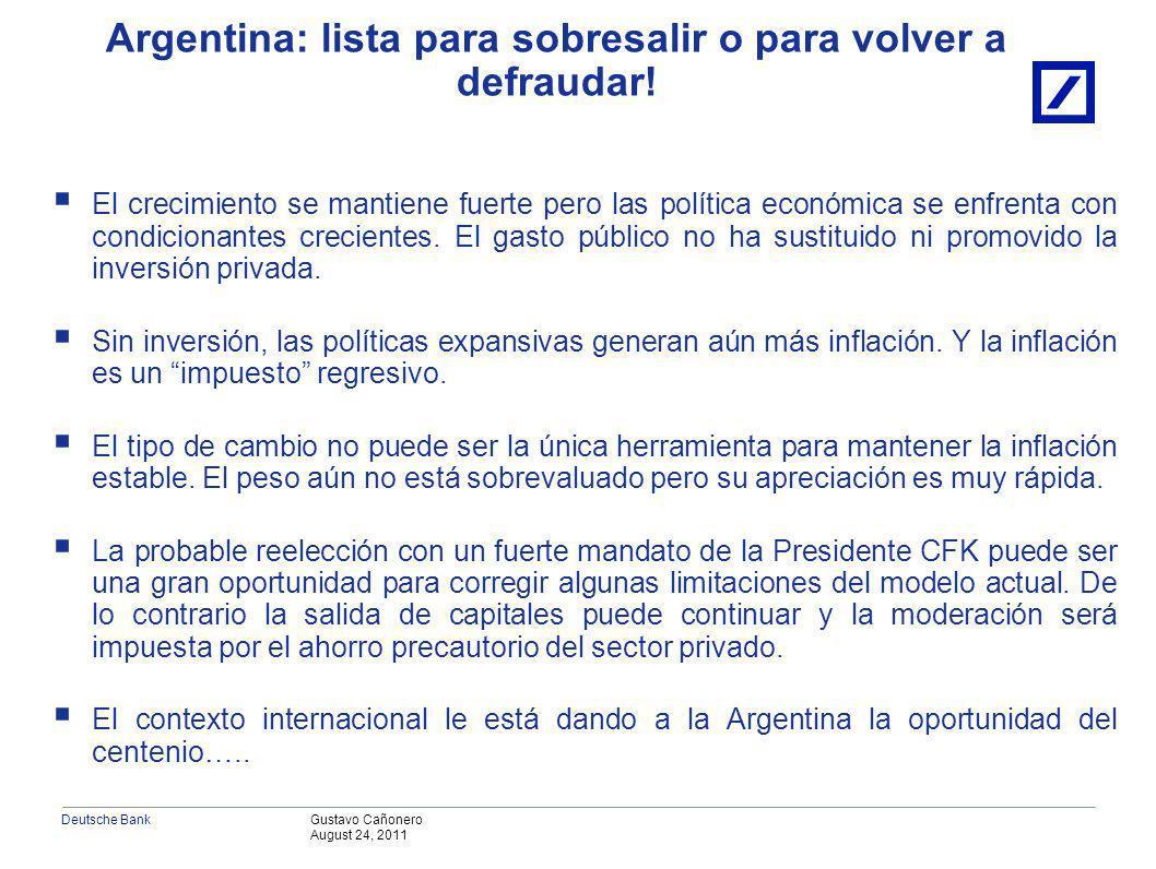 Gustavo Cañonero August 24, 2011 Deutsche Bank IV. Argentina