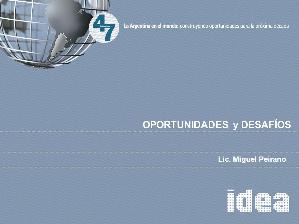 Lic. Miguel Peirano OPORTUNIDADES y DESAFÍOS