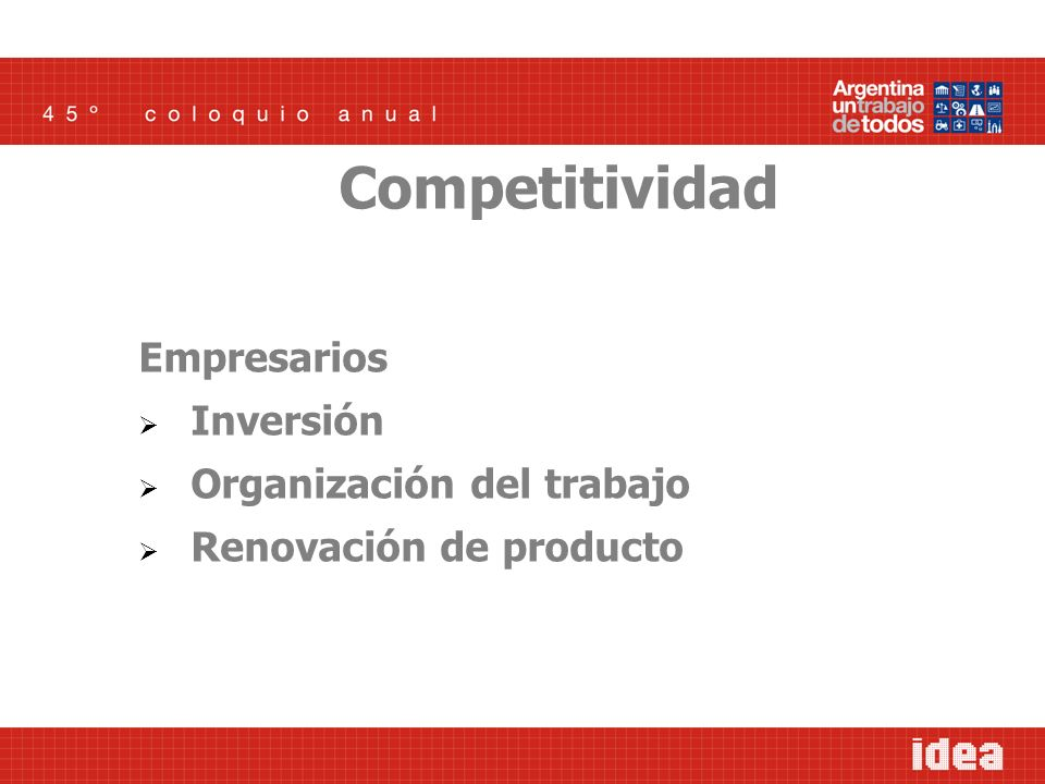 Trabajadores Interés por el trabajo Iniciativa Formación permanente Competitividad