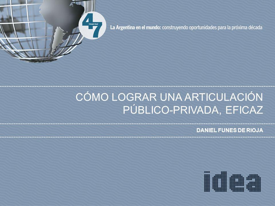 DANIEL FUNES DE RIOJA CÓMO LOGRAR UNA ARTICULACIÓN PÚBLICO-PRIVADA, EFICAZ