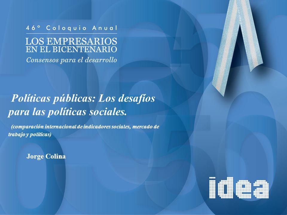 Políticas públicas: Los desafíos para las políticas sociales.