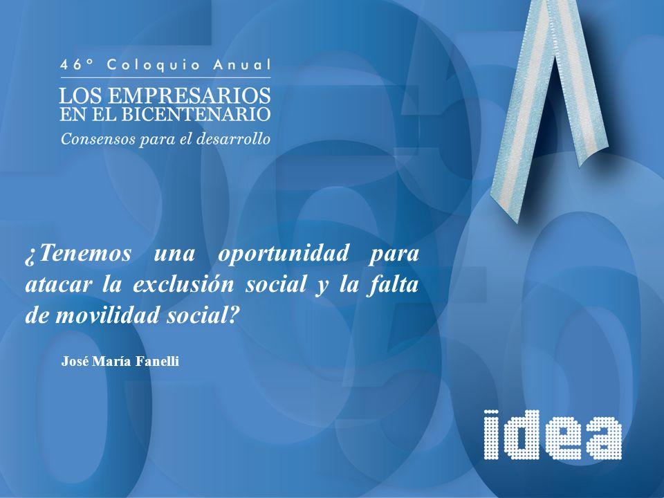 ¿Tenemos una oportunidad para atacar la exclusión social y la falta de movilidad social? José María Fanelli