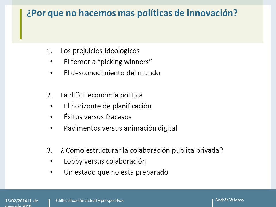 Andrés Velasco ¿Por que no hacemos mas políticas de innovación.