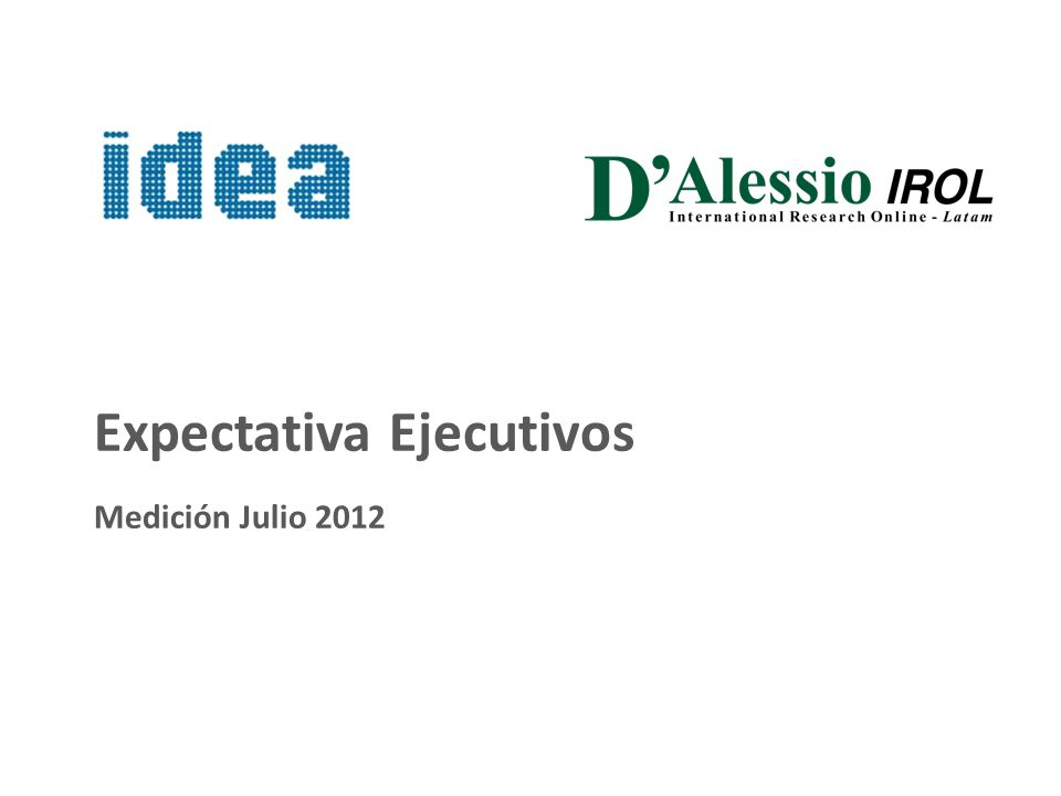 1 Expectativa Ejecutivos Medición Julio 2012