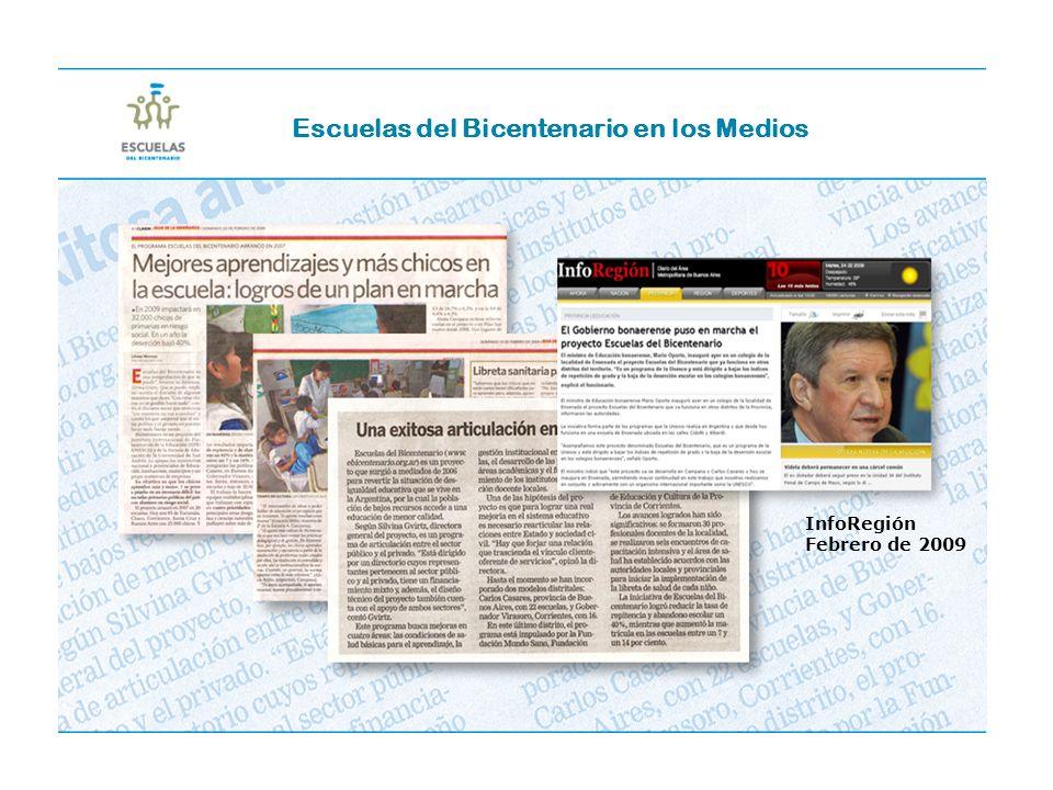 InfoRegión Febrero de 2009 Escuelas del Bicentenario en los Medios