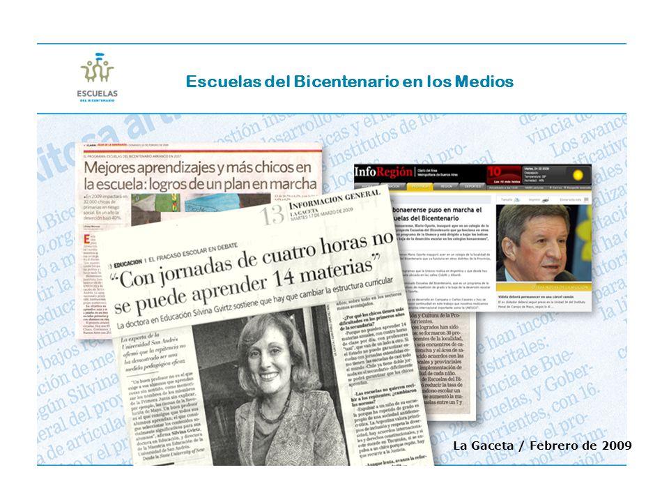 La Gaceta / Febrero de 2009 Escuelas del Bicentenario en los Medios