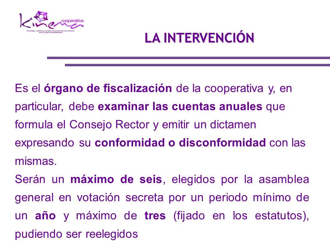 Es el órgano de fiscalización de la cooperativa y, en particular, debe examinar las cuentas anuales que formula el Consejo Rector y emitir un dictamen