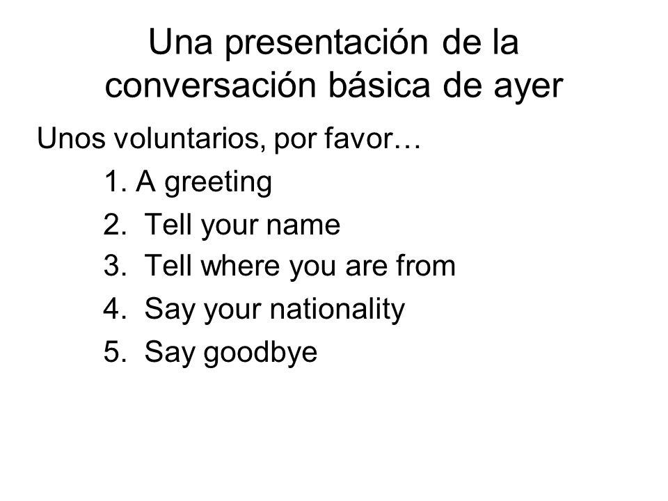 Otras preguntas El Repaso Lets review some other common conversational phrases.