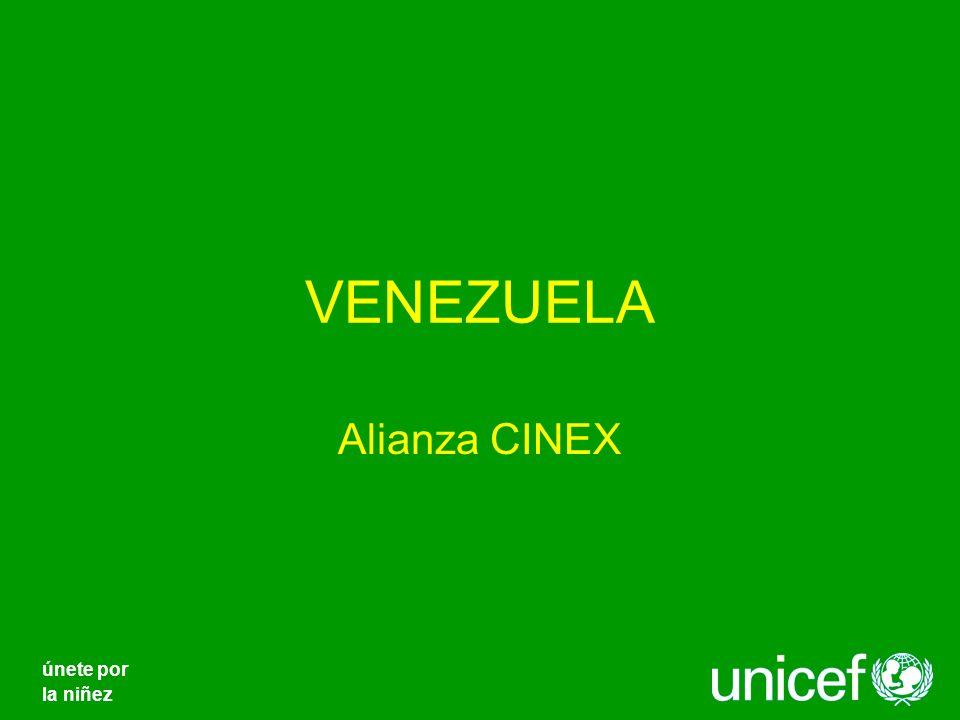 VENEZUELA Alianza CINEX únete por la niñez