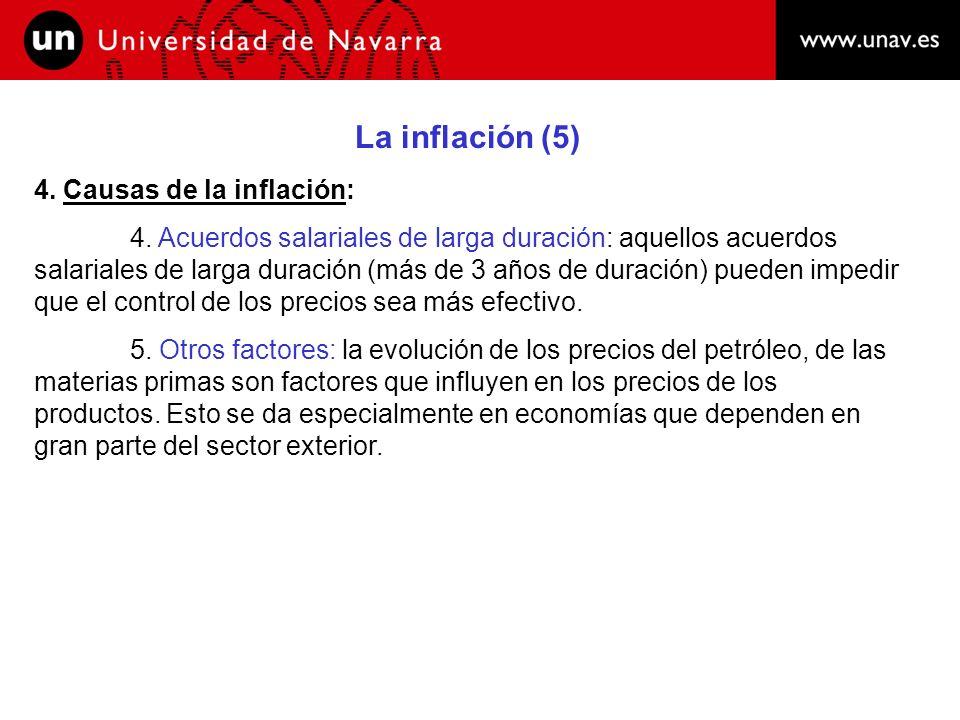 La inflación (6) 5.Efectos o costes de la inflación: Dependen de dos factores: 1.