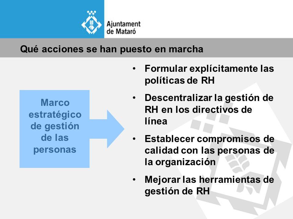 Mejorar las herramientas de gestión de RRHH Diseño de puestos Sistema de compensa ción Selección interna y externa Planes de desarrollo personal, formación y comunica ción Planificación de recursos Evaluación de resultados