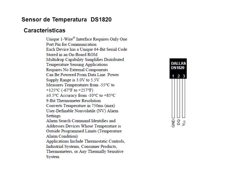Sensor de Temperatura DS1820 Características