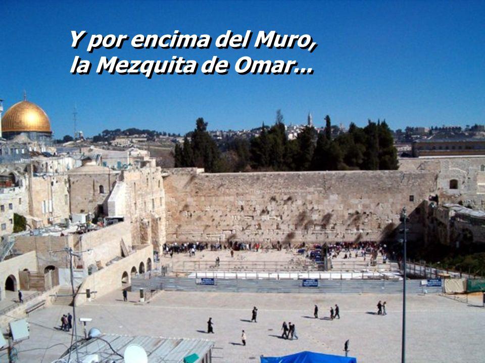 ... lugar sagrado para la oración judía El MURO...