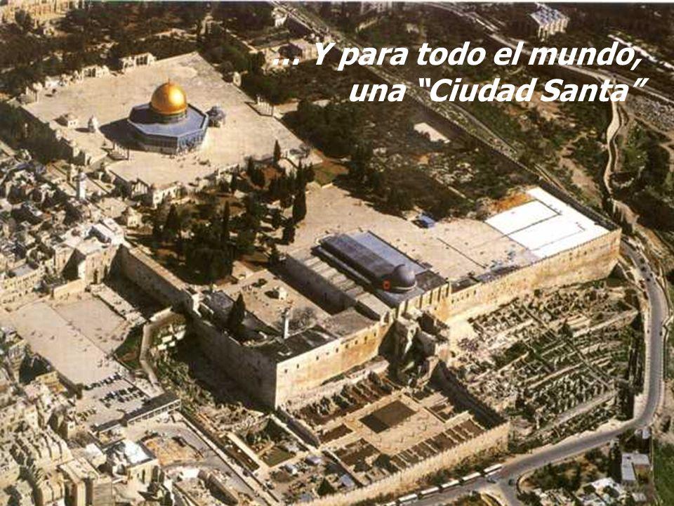 Para el Judaísmo, sobre ella Abrahám sacrificaba a Isaac y sobre ella se asentaba el Altar de los Holocaustos