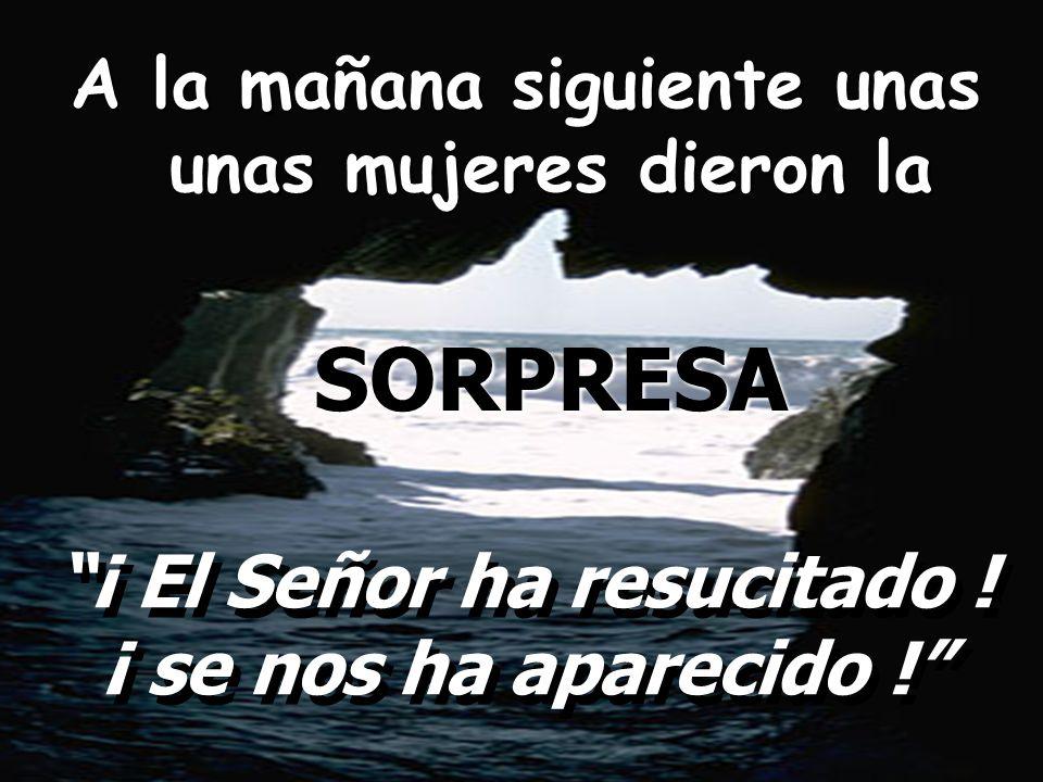 2º.LA RESURRECCIÓN DEL SEÑOR El SÍ DE DIOS A SU HIJO JESÚS 2º.