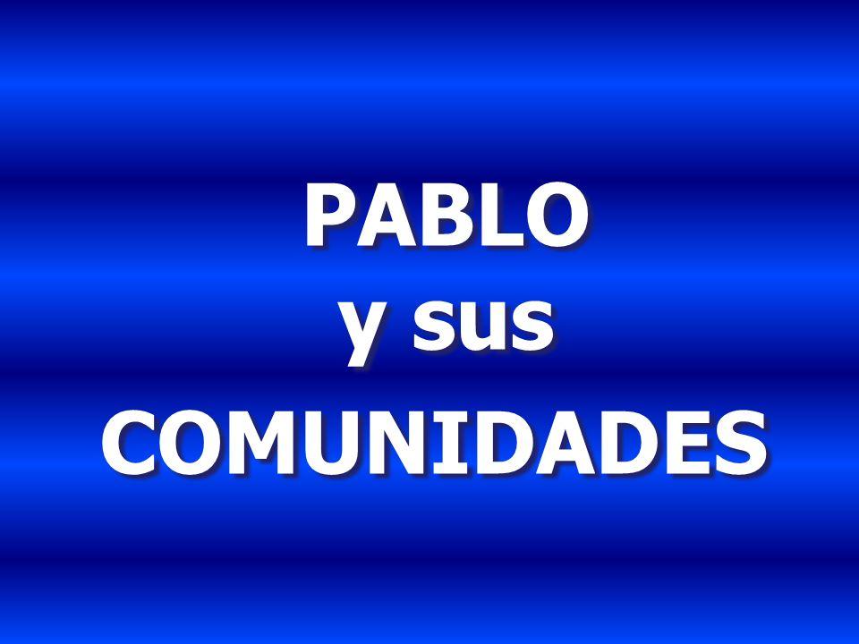 PABLO y sus COMUNIDADES PABLO y sus COMUNIDADES