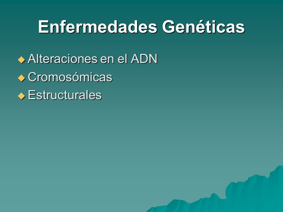 Métodos Experimentales Terapia génica Terapia génica Estudios a asintomáticos Estudios a asintomáticos Análisis de antecedentes familiares Análisis de antecedentes familiares