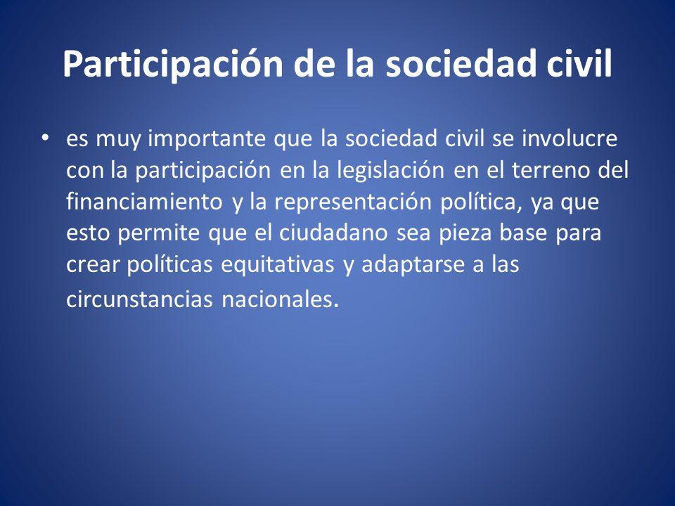 Participación de la sociedad civil es muy importante que la sociedad civil se involucre con la participación en la legislación en el terreno del finan