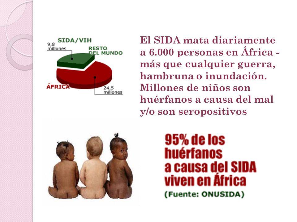 ¿Por qué? El SIDA ataca con más fuerza en las zonas donde la miseria es profunda y generalizada, donde no hay atención médica, donde demasiada gente v