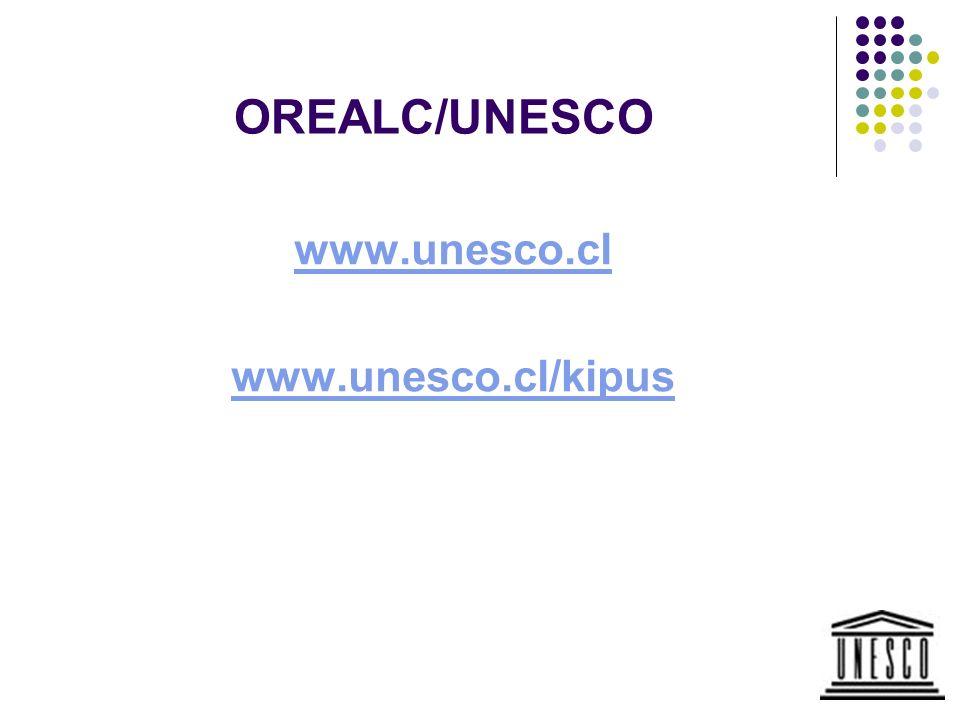 OREALC/UNESCO www.unesco.cl www.unesco.cl/kipus
