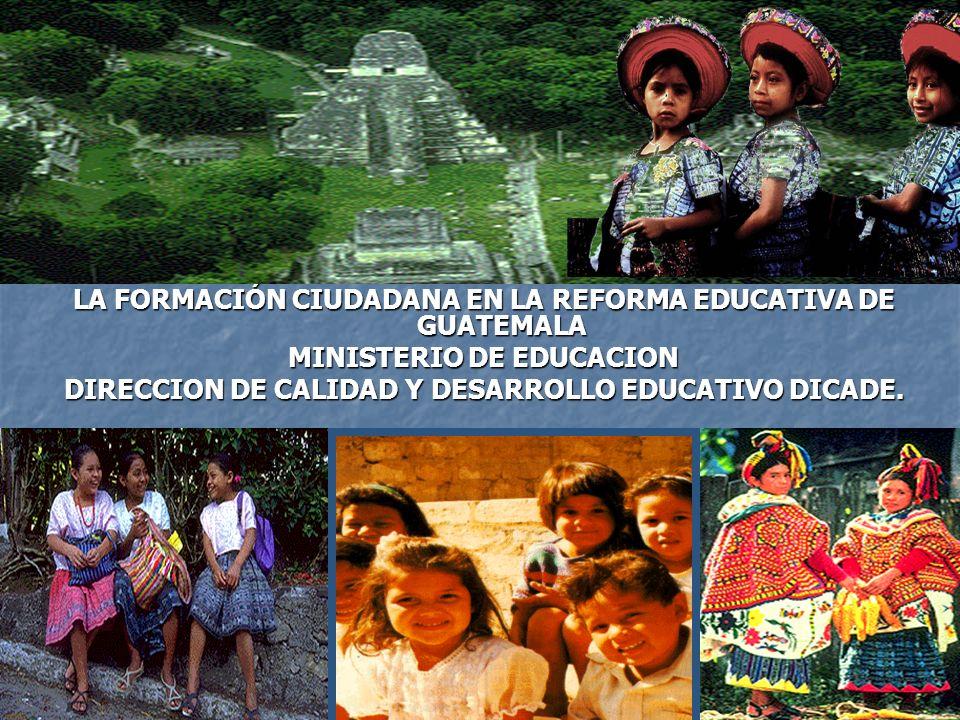ANTECEDENTES ANTECEDENTES Por años la EC estuvo presente en los cursos de Estudios Sociales, en el marco de una perspectiva tradicional Por años la EC estuvo presente en los cursos de Estudios Sociales, en el marco de una perspectiva tradicional Actualmente, se fundamenta en el concepto de Formación Ciudadana y tiene sus fundamentos en las leyes del país, instrumentos internacionales ratificados por el Gobierno de Guatemala y los Acuerdos de Paz (1996) Actualmente, se fundamenta en el concepto de Formación Ciudadana y tiene sus fundamentos en las leyes del país, instrumentos internacionales ratificados por el Gobierno de Guatemala y los Acuerdos de Paz (1996)