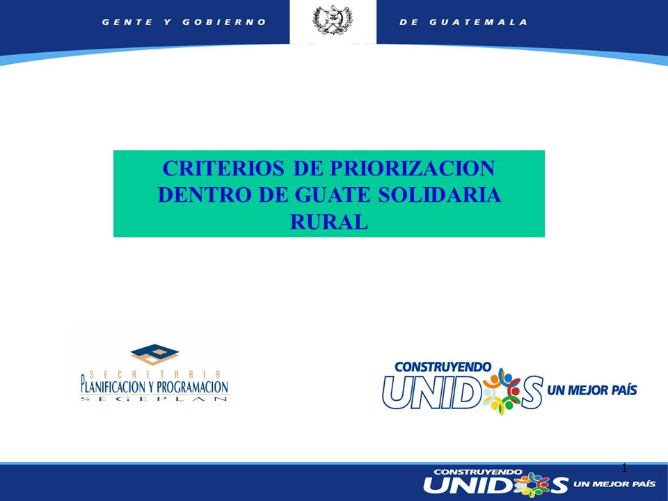 1 CRITERIOS DE PRIORIZACION DENTRO DE GUATE SOLIDARIA RURAL