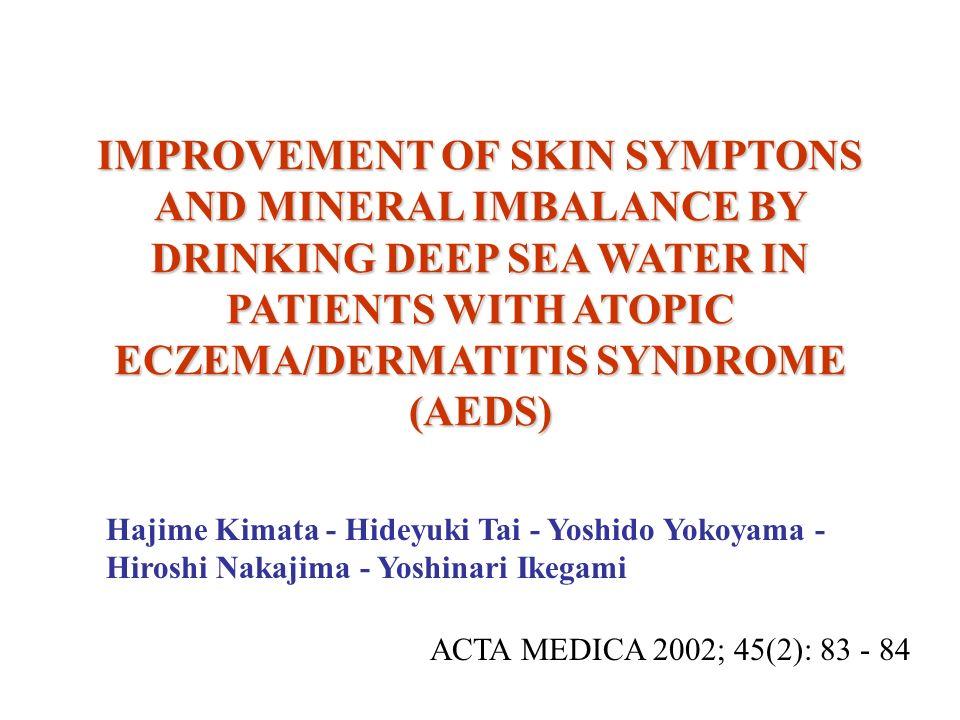 Metodología CONSENTIMIENTO INFORMADO Dos grupos: 1 año 1)8 pacientes con AEDS (21 – 52 años, promedio: 36) Agua de mar 500 mL/día.