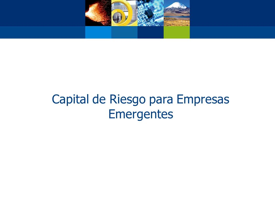 Capital de Riesgo para Empresas Emergentes